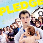 Kevin Myers The Newest Pledge Movie Poster